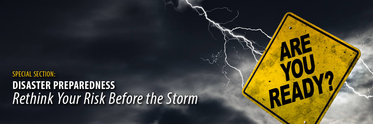 Disaster Preparedness: Rethink Your Risk Before the Storm
